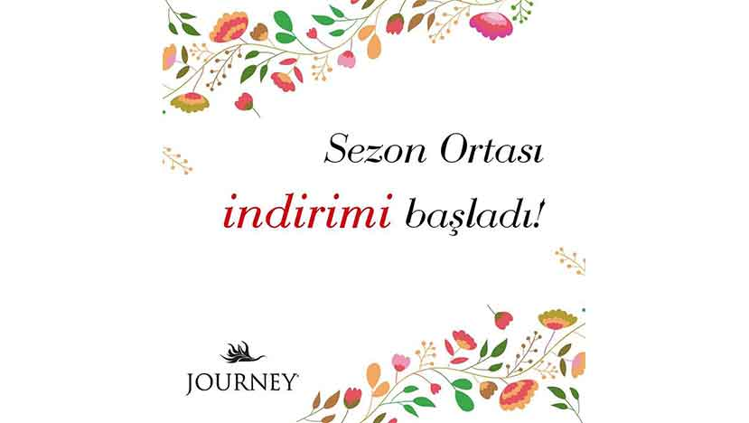 journey sezon ortasi indirimi